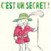C'est un secret!