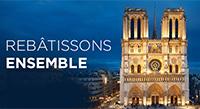 Campagne de dons pour la reconstruction de la cathédrale Notre-Dame de Paris